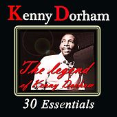 The Legend of Kenny Dorham (30 Essentials) by Kenny Dorham