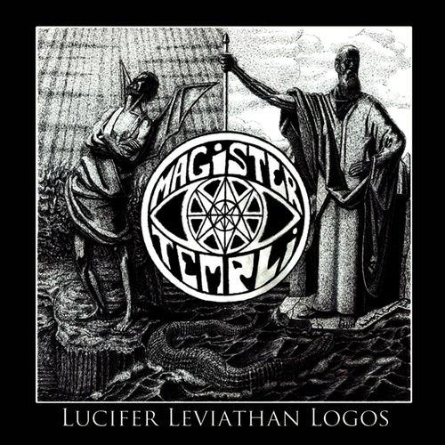 Lucifer Leviathan Logos by Magister Templi