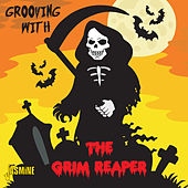 Grooving with the Grim Reaper de Various Artists
