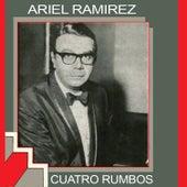 Cuatro Rumbos by Ariel Ramirez