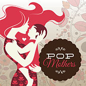 Pop Mothers de Various Artists