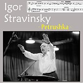 Stravinsky : Petrushka - Burlesque in Four Scenes by Various Artists