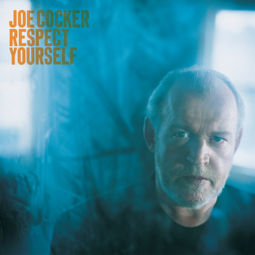 Respect Yourself by Joe Cocker