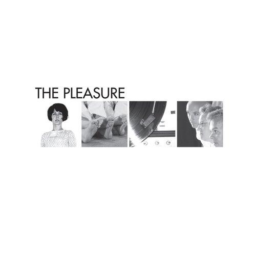 The Pleasure by Pleasure