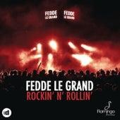 Rockin' N' Rollin' by Fedde Le Grand