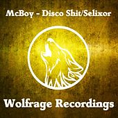 Disco Shit / Selixor - Single by MC Boy