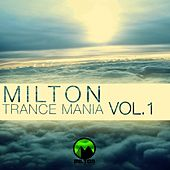 Milton Trance Mania Vol 1 - EP by Various Artists