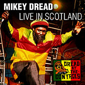 Live in Scotland de Mikey Dread
