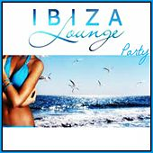 Ibiza Lounge Party by Various Artists