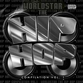 The Worldstar Hip Hop Compilation, Vol. 1 by Various Artists