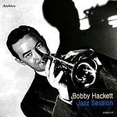 Jazz Session by Bobby Hackett