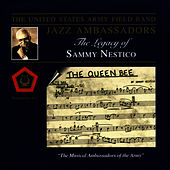 The Legacy Of Sammy Nestico by US Army Field Band Jazz Ambassadors