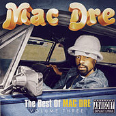 The Best Of Mac Dre Volume Three von Mac Dre