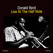 Live at the Half Note by Donald Byrd