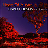 Heart Of Australia by David Hudson