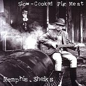 Slow-Cooked Pig Meat by Memphis Sheiks