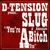 You're A Bitch Too by D-Tension