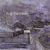 Zone One by Rob Clarkson