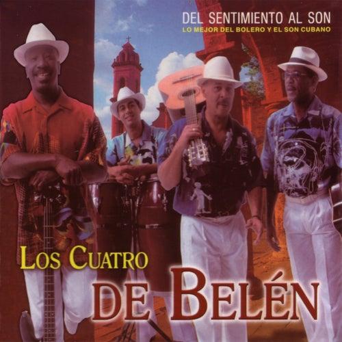 Del Sentimiento Al Son by Los Cuatro De Belén
