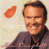 Love Songs de Glen Campbell