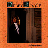 Be Thou My Vision de Debby Boone