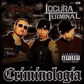Criminologia by Locura Terminal