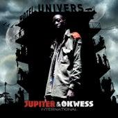 Hotel Univers by Jupiter & Okwess