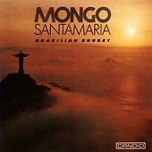 Brazilian Sunset di Mongo Santamaria