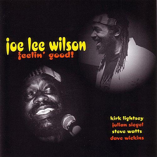 Feelin' Good! by Joe Lee Wilson