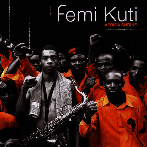 Africa Shrine by Femi Kuti