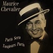 Maurice Chevalier: Paris Sera Toujours Paris de Maurice Chevalier
