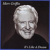 It's Like A Dream de Merv Griffin