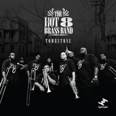 Tombstone van Hot 8 Brass Band