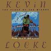 The Flash Of The Mirror de Kevin Locke