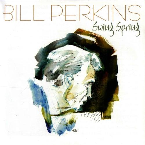 Swing Spring by Bill Perkins