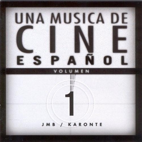 Una Música De Cine Español, Volumen 1 by Various Artists