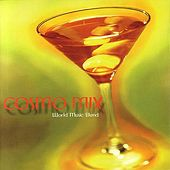 Cosmo Mix by Various Artists