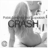 Crash (feat. iLLspokinN) by Pablo Sanchez