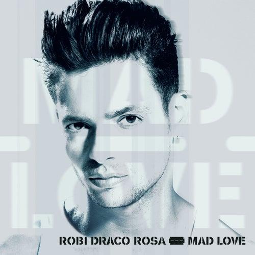 Mad Love by Robi Draco Rosa