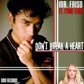 Don't Break a Heart de Mr. Friso