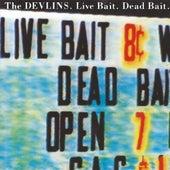 Live Bait Dead Bait EP von The Devlins