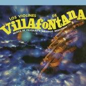 Música de Películas y Melodías Mexicanas von Los Violines De Villa Fontana