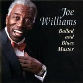Ballad and Blues Master by Joe Williams