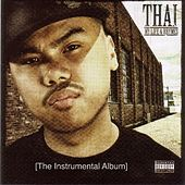 My Life & Rhymes (The Instrumental Album) by Thai