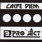 Carpe Diem by B Project