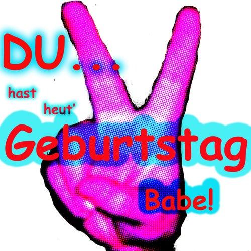 Du Hast Heut Geburtstag Single By M Poul Comedy Napster