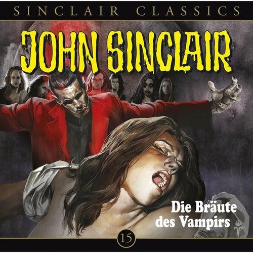 Classics Folge 15: Die Bräute des Vampirs von John Sinclair
