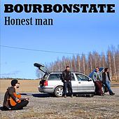 Honest Man by Bourbonstate