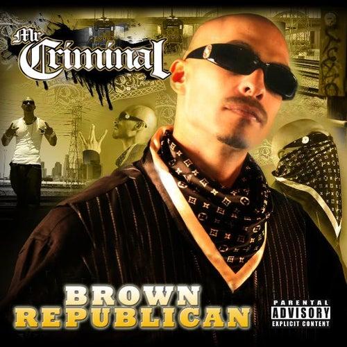 Brown Republican by Mr. Criminal