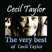 The Very Best of Cecil Taylor von Cecil Taylor